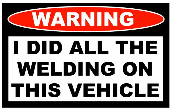 Did All Welding Funny Warning Sticker