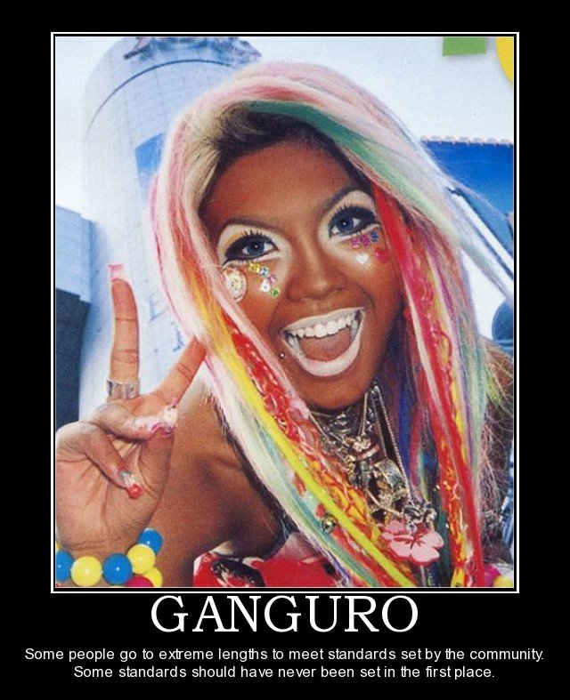 [Image: ganguro_ganguro_why_demotivational_poste..._85476.jpg]